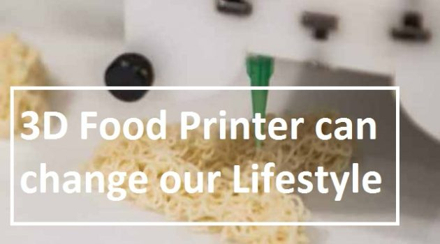 Know how 3D Food Printers change the way we eat